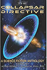 The Collapsar Directive: A Science Fiction Anthology ペーパーバック
