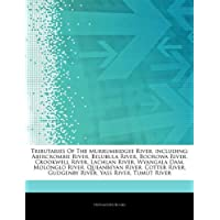 Articles on Tributaries of the Murrumbidgee River, Including: Abercrombie River, Belubula River, Boorowa River, Crookwell River, Lachlan River, Wyanga
