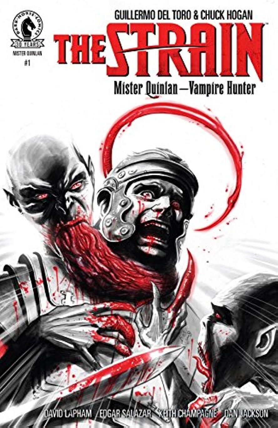 つまずくアンタゴニスト想像するThe Strain: Mr Quinlan--Vampire Hunter #1 (English Edition)