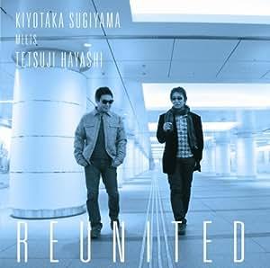 KIYOTAKA SUGIYAMA MEETS TETSUJI HAYASHI REUNITED