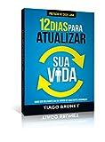 12 Dias Para Atualizar Sua Vida (Em Portuguese do Brasil)