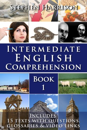 Intermediate English Comprehension - Book 1 (WITH AUDIO) (English Edition)