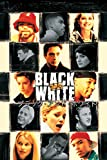 ブラック・アンド・ホワイト (字幕版)