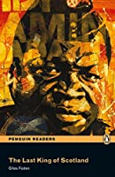 Penguin Readers: Level 3 THE LAST KING OF SCOTLAND (MP3 PACK) (Pearson English Graded Readers)