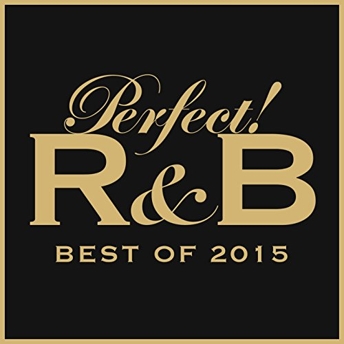 Perfect! R&B BEST OF 2015