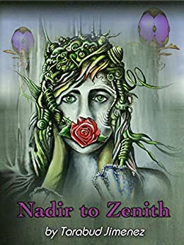 [Jimenez, Tarabud]のNadir To Zenith: A Gripping Science Fiction Novel (English Edition)
