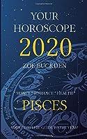 Your Horoscope 2020: Pisces
