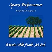 Sports Performance: Guided Self-Hypnosis