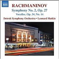 ラフマニノフ:ヴォカリーズ(管弦楽版)/ 交響曲第2番 ホ短調Op.27