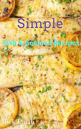 Simple Fish & Seafood Recipes ...