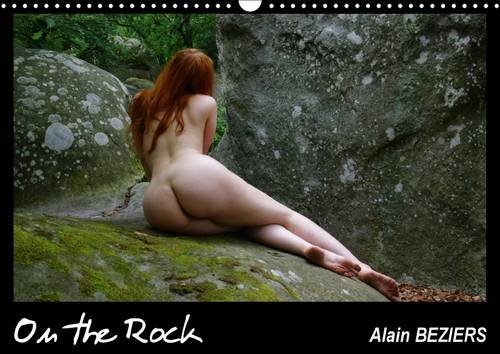 On the Rock 2017: Photos Erotiques de la Beaute de la Femme! (Calvendo Art)