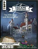Escape Adventures - Von Koenigen und Alchemisten: Das ultimative Escape-Room-Erlebnis jetzt auch als Buch! Mit XXL-Mystery-Map fuer 1-4 Spieler. 90 Minuten Spielzeit