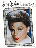 Judy Garland Movie Songs: Piano Vocal Music Book