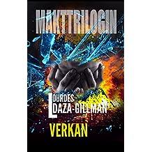 Verkan: En mörk thriller om jakten på en seriemördare.: Vem är det som mördar medelålders män runt om i Sverige? (Makttrilogin Book 2) (Swedish Edition)