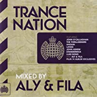 Trance Nation By Aly & Fila