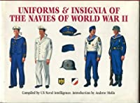 Uniforms and Insignia of the Navies of World War II