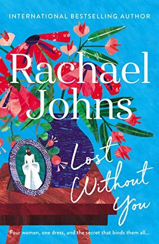 Lost Without You eBook: Rachael Johns: Amazon com au: Kindle Store