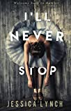 I'll Never Stop (Hamlet Book 4) (English Edition)