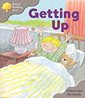 Oxford Reading Tree : Getting Up (Oxford Reading Tree)
