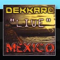 Live Mexico by Dekkard