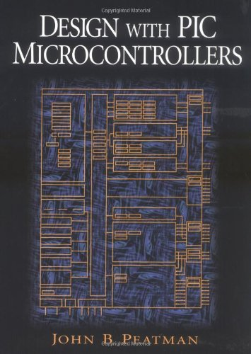 Download Design with PIC Microcontrollers 0137592590