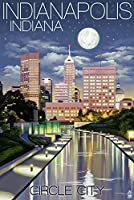インディアナポリス、インディアナ – Indianapolis at Night円City 12 x 18 Art Print LANT-44900-12x18