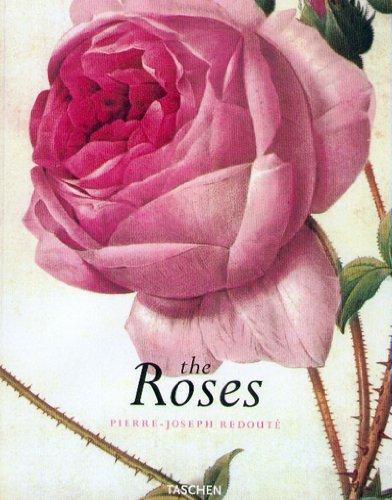 The Roses: Pierre-Joseph Redoute, 1759-1840 (Jumbo)