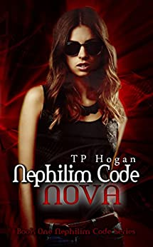 Nova (Nephilim Code Book 1) by [Hogan, TP]