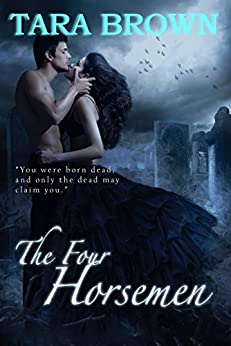 The Four Horsemen: The Light Series 2 by [Brown, Tara]