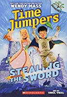 Stealing the Sword (Time Jumpers)