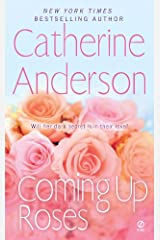 Coming Up Roses Kindle Edition