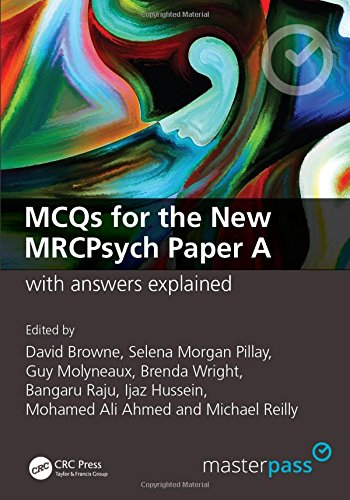 Download MCQs for the New MRCPsych Paper A with Answers Explained (MasterPass) 1846190096