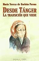Desde Tánger : la transición que viene