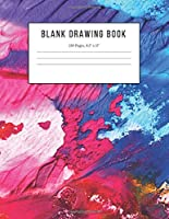 "Blank Drawing Book: 150 Pages, 8.5"" x 11"" Large Sketchbook Journal White Paper (Painted Cover)"