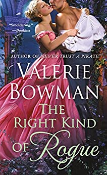 The Right Kind of Rogue (Playful Brides Book 8) by [Bowman, Valerie]