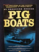 PIG BOATS