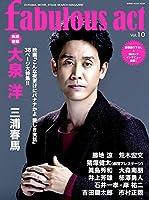 fabulous act(ファビュラス・アクト) Vol.10 (シンコー・ミュージックMOOK)