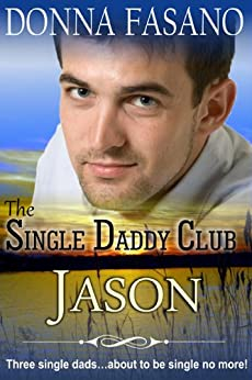 The Single Daddy Club: Jason, Book 2 by [Fasano, Donna]