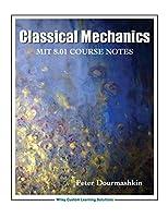 Classical Mechanics 8.01 MIT/edX Edition