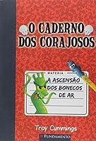 Caderno Dos Corajosos, O - A Ascensao Dos Bonecos De Ar