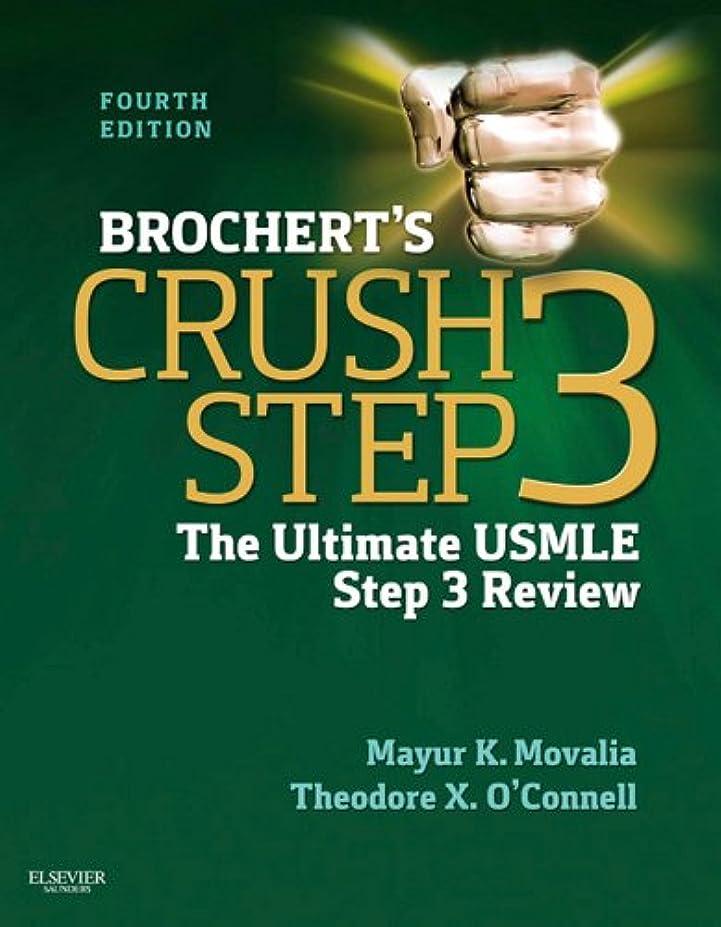 銀約設定シリングBrochert's Crush Step 3 E-Book: The Ultimate USMLE Step 3 Review (English Edition)