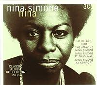 Nina: Classic Album Collection Plus by NINA SIMONE