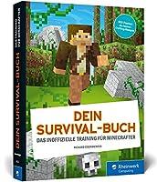 Dein Survival-Buch: Das Training fuer Minecrafter. Craften, bauen, kaempfen: So ueberlebst du in Minecraft! Ideal fuer Einsteiger. Inkl. Crafting-Poster!