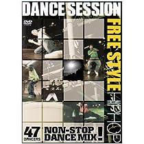 DANCE SESSION FREESTYLE HIP HOP編 [DVD]