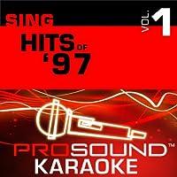 Sing Top Female Hits Of 1997 Vol. 1 [KARAOKE]