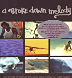 Broke Down Melody [DVD] [Import] 画像