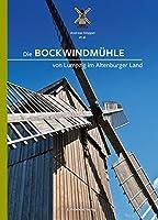 Die Bockwindmuehle von Lumpzig im Altenburger Land