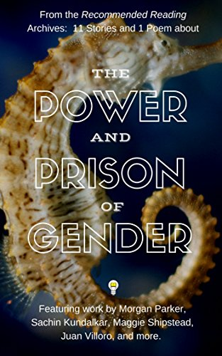 Download 11 Stories and 1 Poem on the Power and Prison of Gender (Electric Literature's Recommended Reading) (English Edition) B07CZMFJMT