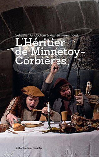 L'Héritier de Minnetoy-Corbières: Une épopée médiévale et humoristique (French Edition)