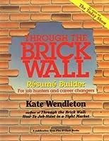 Through the Brick Wall: Resume Builder